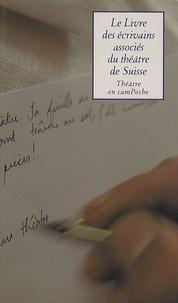 Ahmed Belbachir et Michel Beretti - Le Livre des écrivains associés du théâtre de Suisse.