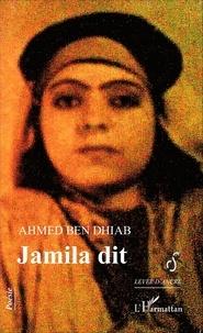 Ahmed Ben Dhiab - Jamila dit.