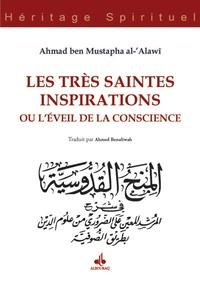 Ahmed ben Mustapha Al Alawi - Les très saintes inspirations.
