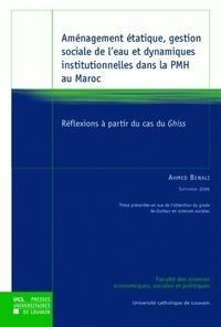 Aménagement étatique, gestion sociale de leau et dynamiques institutionnelles dans la PMH au Maroc - Réflexions à partir du cas du Ghiss.pdf