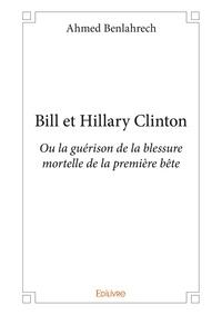 Ahmed Benlahrech - Bill et Hillary Clinton.