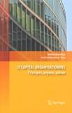 Ahmed Bounfour - Le capital organisationnel - Principes, enjeux, valeur.