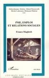 Ahmed Bouyacoub et Abderrahmane Abedou - PME, emploi et relations sociales sociales - France-Maghreb.
