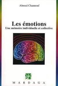 Ahmed Channouf - Les émotions : une mémoire individuelle et collective.