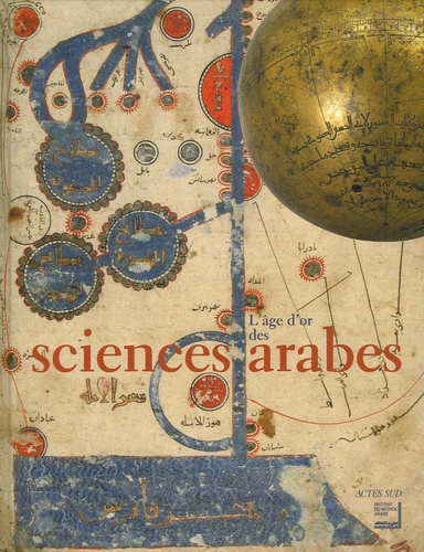 Ahmed Djebbar et Denis Savoie - L'Age d'or des sciences arabes.