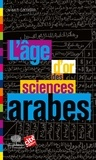 Ahmed Djebbar - L'Âge d'or des sciences arabes.
