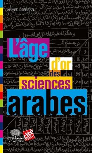 L'âge d'or des sciences arabes - Format ePub - 9782746512207 - 7,99 €