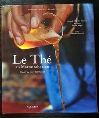 Ahmed Elbachir Damani - Le thé au Maroc saharien - un art de vivre légendaire.