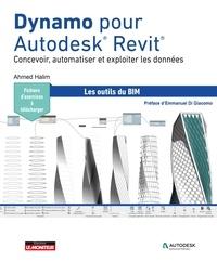 Ahmed Halim - Dynamo pour Autodesk® Revit®.