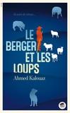 Ahmed Kalouaz - Le berger et les loups.