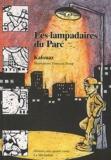 Ahmed Kalouaz - Les lampadaires du parc.