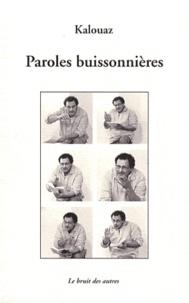 Ahmed Kalouaz - Paroles buissonnières.