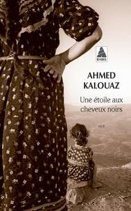 Ahmed Kalouaz - Une étoile aux cheveux noirs.