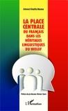 Ahmed Khalifa Niasse - La place centrale du français dans les héritages linguistiques du wolof.