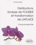 Ahmed Lesfari - Distributions, analyse de Fourier et transformation de Laplace - Cours et exercices.