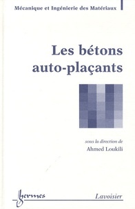 Ahmed Loukili - Les bétons auto-plaçants.