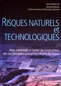 Ahmed Mébarki et Carlos Genatios - Risques naturels et technologiques - Aléas, vulnérabilité et fiabilité des constructions : vers une formation probabiliste intégrée des risques.