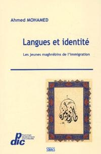 Ahmed Mohamed - Langues et identité - Les jeunes maghgrébins de l'immigration.