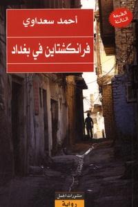 Ahmed Saadawi - Frankinshtayn fi Baghdad.