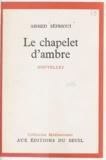 Ahmed Sefrioui - Le chapelet d'ambre.