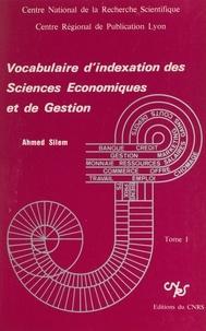 Ahmed Silem - Vocabulaire d'indexation des sciences économiques et de gestion (1).
