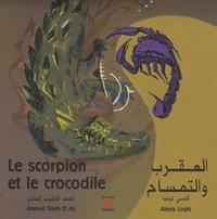 Ahmed Taieb El Alj et Alexis Logié - Le scorpion et le crocodile.