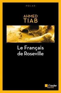 Ahmed Tiab - Le Français de Roseville.