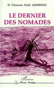 Ahmedou - Le dernier des nomades.