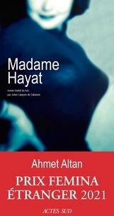 Ahmet Altan - Madame Hayat.