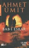 Ahmet Umit - Bab-i Esrar.
