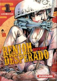 Ahndongshik - Renjoh desperado Tome 1 : .