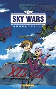 Ahndongshik - Sky Wars Tome 1 : .