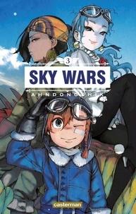 Ahndongshik - Sky Wars Tome 3 : .