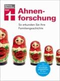 Ahnenforschung - So erkunden Sie Ihre Familiengeschichte.