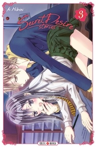 Ai Hibiki - Secret Desire Stories T03.
