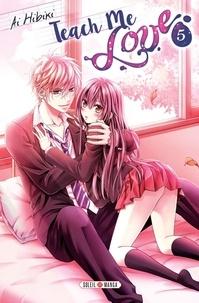 Ai Hibiki - Teach me love Tome 5 : .