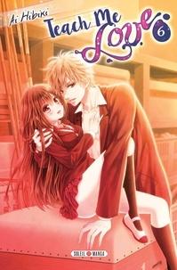 Ai Hibiki - Teach me love Tome 6 : .