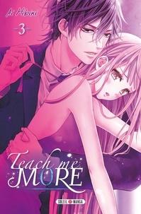 Ai Hibiki - Teach me More Tome 3 : .