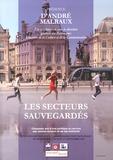 Collectif d'auteurs - Présence d'André Malraux Hors-série N° 5 : Les secteurs sauvegardés - Cinquante ans d'une politique au service des centres anciens et de ses habitants.