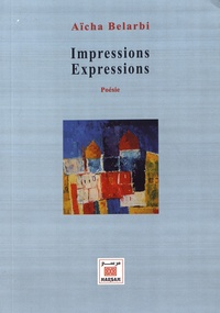 Aïcha Belarbi - Impressions Expressions.
