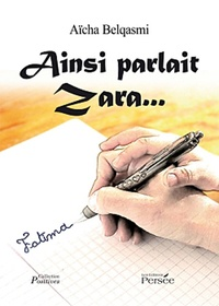 Aïcha Belqasmi - Ainsi parlait Zara....