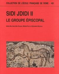 Aïcha Ben Abed-Ben Khader et Michel Fixot - Sidi Jdidi - Volume 2, Le groupe épiscopal.