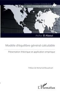 Aïcha El Alaoui - Modèle d'équilibre général calculable - Présentation théorique et application empirique.