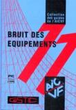 AICVF - Bruit des équipements - Maîtriser l'acoustique des équipements techniques du bâtiment.