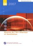AICVF - Qualité de l'air intérieur et ventilation - Recommandation 04-2007.