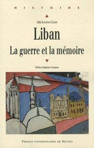 Aïda Kanafani- Zahar - Liban - La guerre et la mémoire.