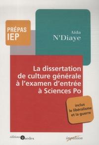 Aïda N'Diaye - La dissertation de culture générale à Sciences Po.