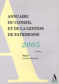 Aïda Sadfi - Annuaire du conseil et de la gestion de patrimoine 2005 - 2 volumes.