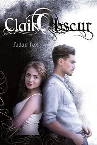 Aidan Fox - Clair-Obscur.