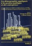 AIDELF - Démographie appliquée à la gestion publique et des entreprises - Actes du séminaire de l'AIDELF en Calabre (Cosenza, avril 1995) et de la session spéciale du Congrès de l'EAPS (Cracovie, juin 1997).